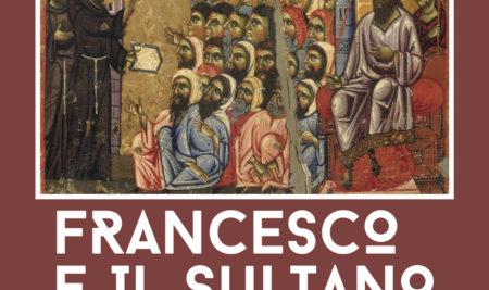 Francesco e il sultano: una mostra d'arte e solidarietà